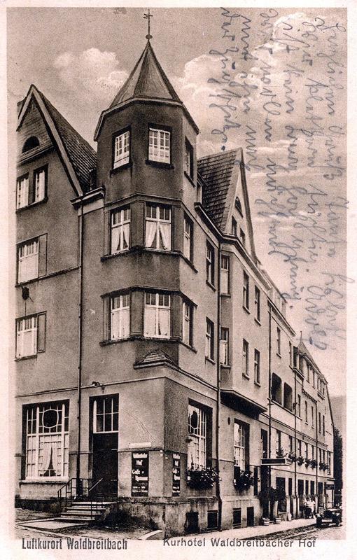 Kurhotel Waldbreitbacher Hof ca. 1917 Text: Herzlichen Gruß Tante Lisbeth. Wir klettern tüchtig. Adolf ist kein Berg hoch genug. Wir wollen nächstens mit ihm nach der Zugspitze.