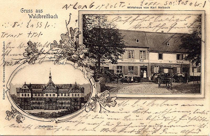 Frühe Ansichtskarte von 1901: Wiedischer Hof von Karl Nalbach mit Heilstätte (jetzt Westerwaldklinik)